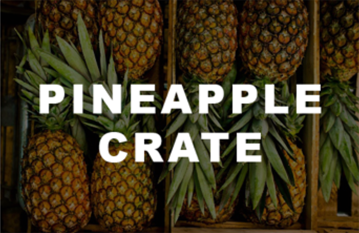Pineapple Crate