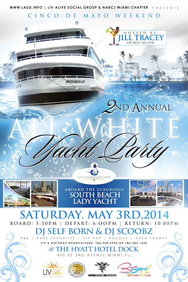 2ND ANNUAL ALL WHITE YACHT PARTY