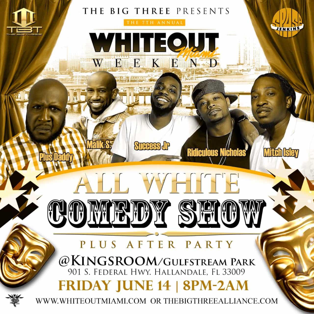 whiteout miami weekend - The Big Three Alliance