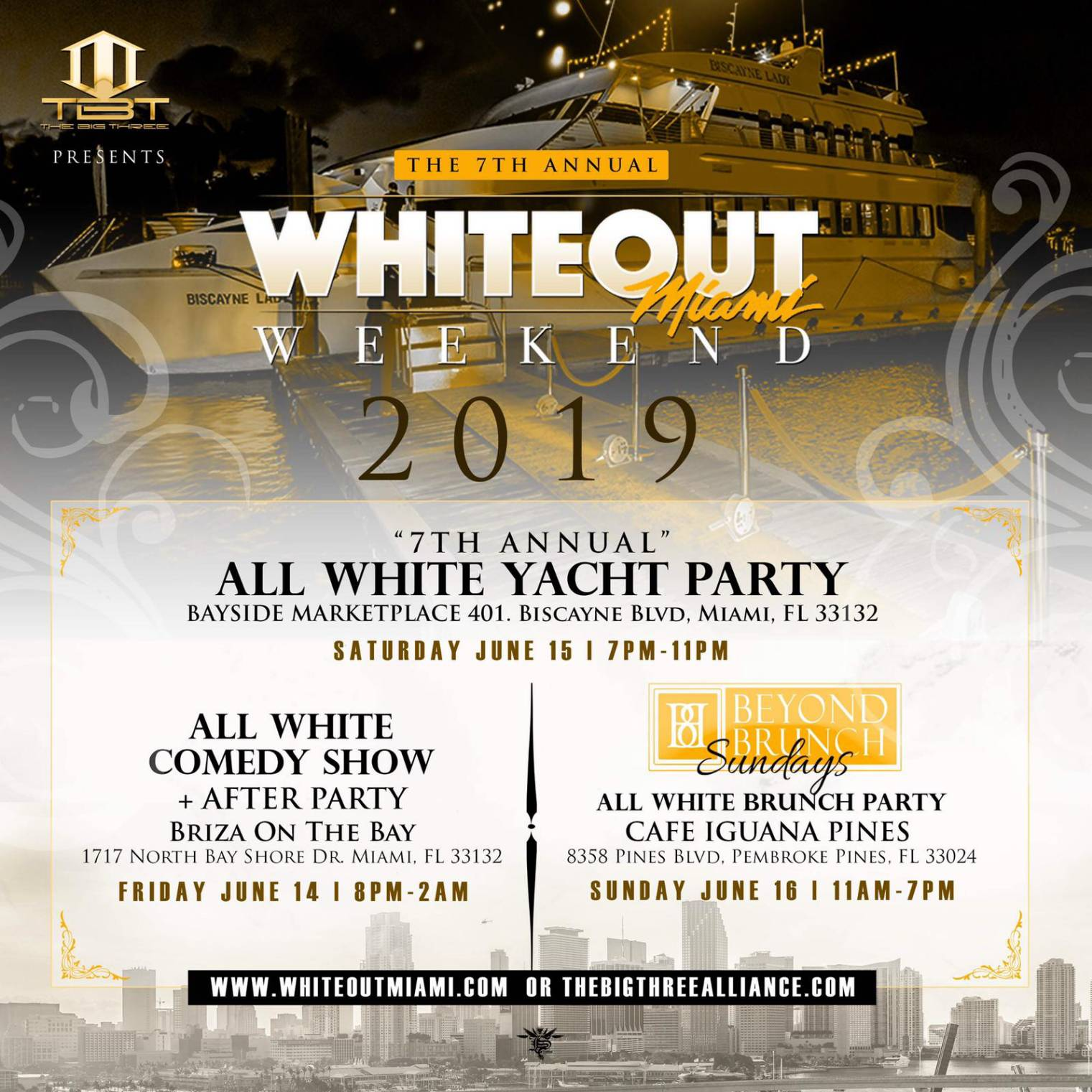 Miami, FL - The Big Three Alliance Presents Whiteout Miami Weekend Featuring the 7th Annual All White Yacht Party & the All White Brunch Party @ Listed in the ticket details!!!!