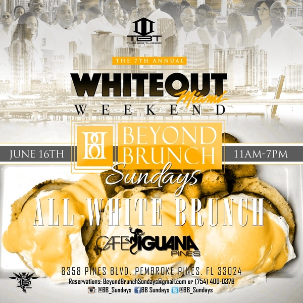 WhiteOut Miami Weekend - Beyond Brunch Sundays