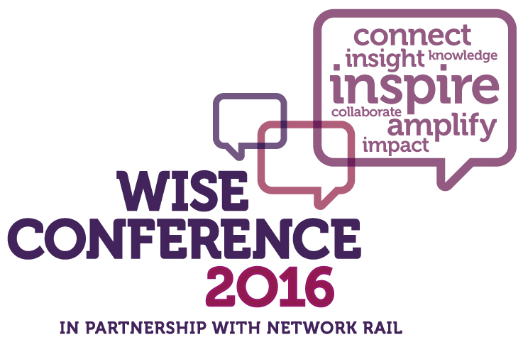 Wise conference 2016 in partnership with Network Rail