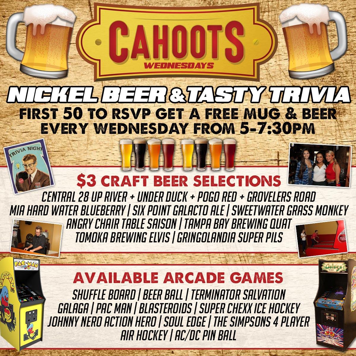 Cahoots Nickel Beer & Tasty Trivia
