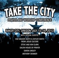"""Take The City"" Prayer and Worship Conference"