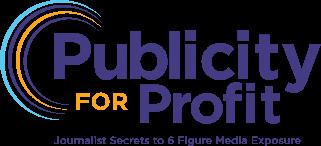 Publicity for Profit