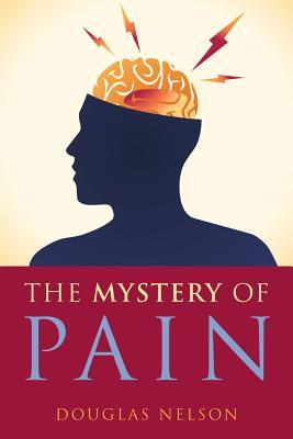 Mystery Of Pain, Doug Nelson