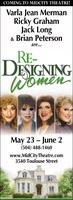 RE-DESIGNING WOMEN at Mid City Theatre - Thursday, May 30 at...