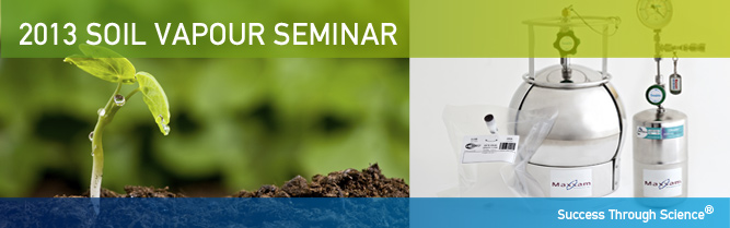2013 Soil Vapour Seminar