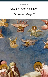 Cover image of Gaudent Angeli by Mary O'Malley