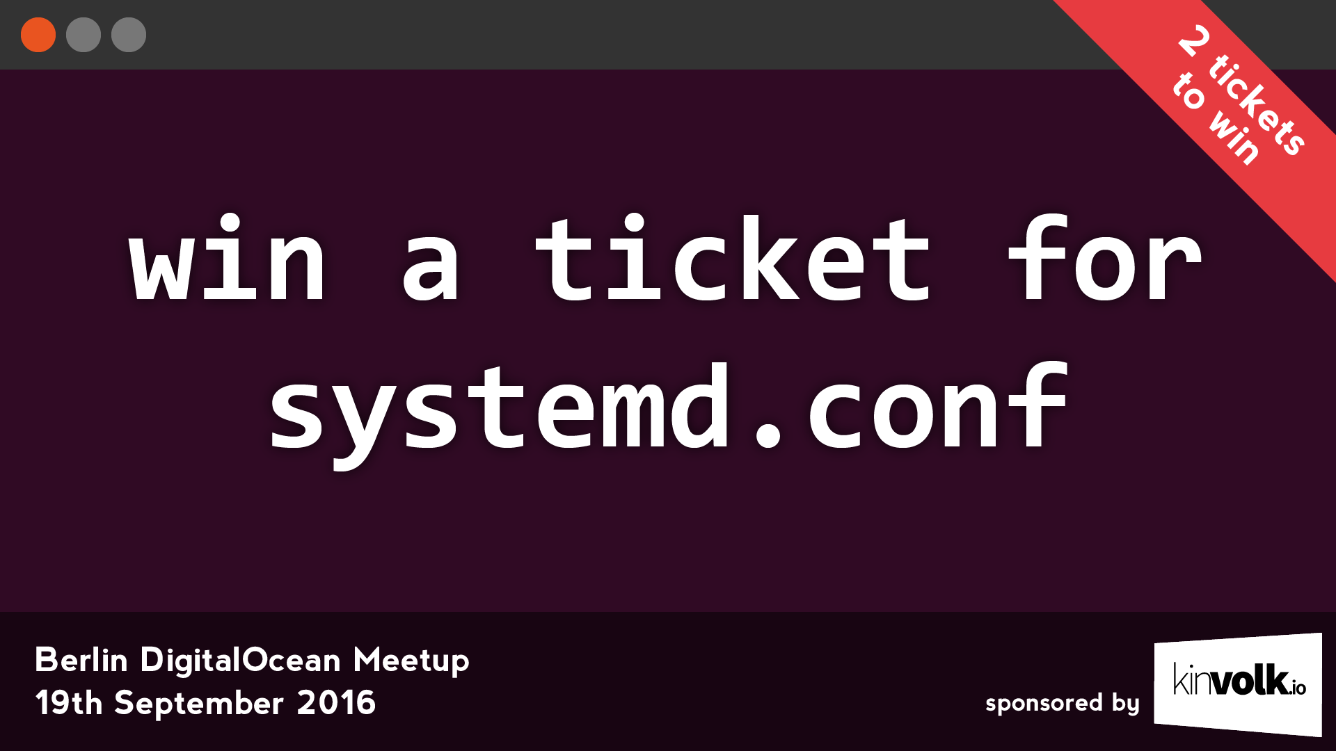 Win a ticket for the systemd.conf on the September DigitalOcean Meetup