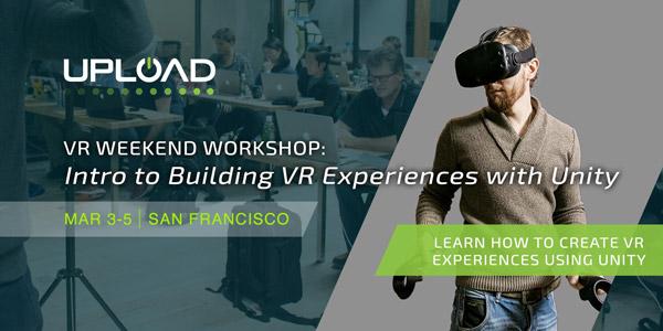 Upload VR Workshop Overview