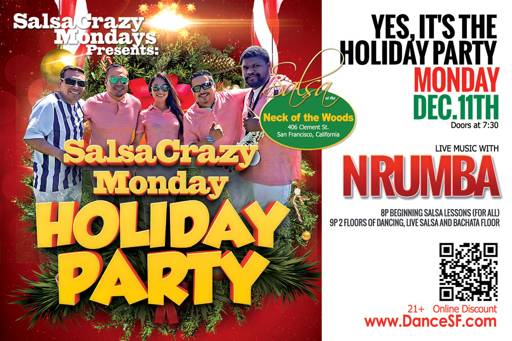 SalsaCrazy Mondays Holiday Dance Parry, Live Band, Dance Lessons at 8