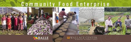 Community Food Enterprise: Local Success in a Global...