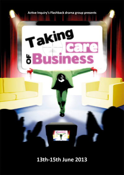 Active Inquiry presents Taking Care of Business