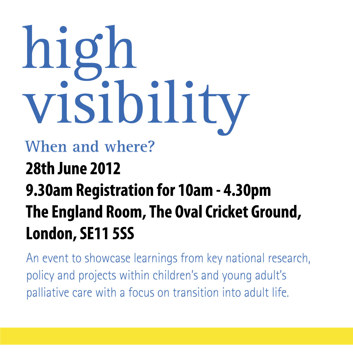 High Visibilty Event Details 28 June 2012
