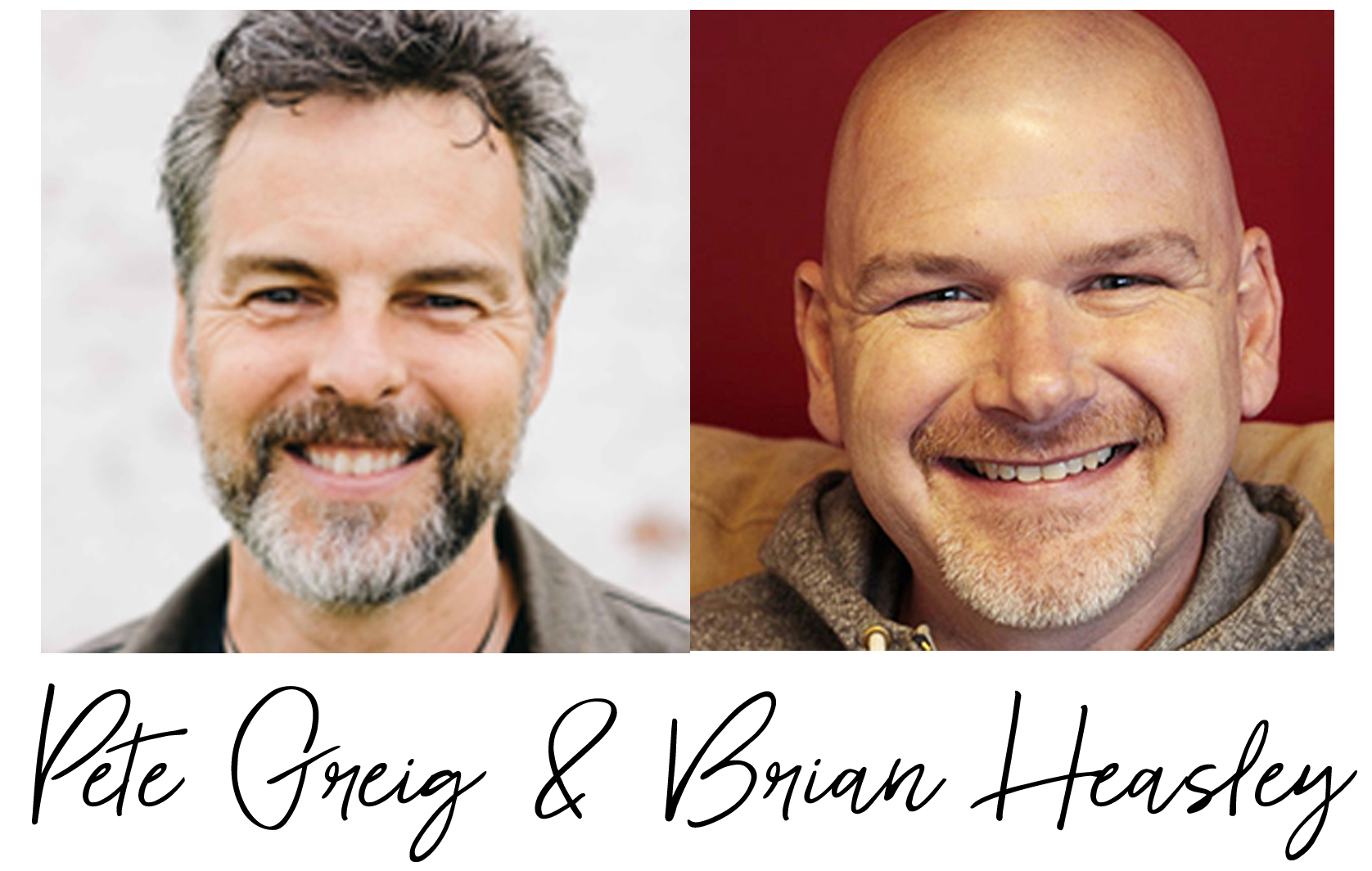 Pete & Brian