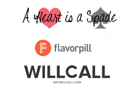Presented by -Flavorpill, A Heart is A Spade, WillCall
