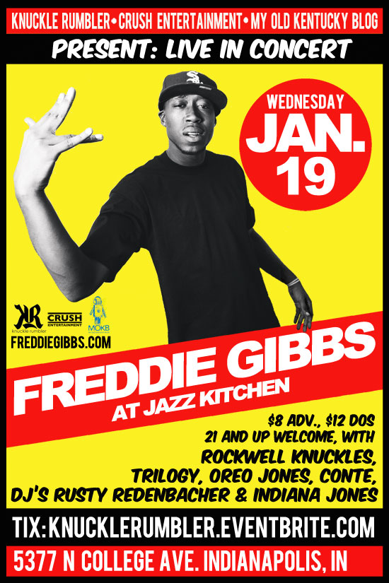 Freddie Gibbs, Rockwell Knuckles, Trilogy, Oreo Jones and more at Jazz Kitchen