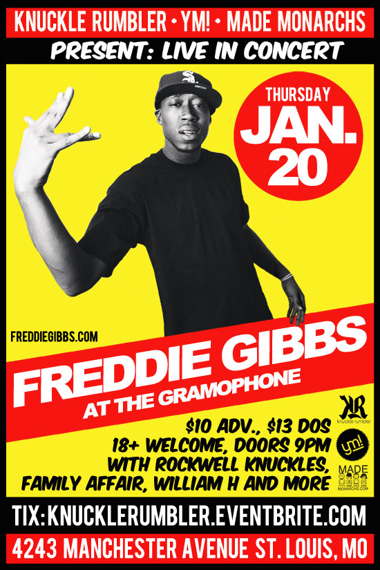Freddie Gibbs, Rockwell Knuckles, Family Affair, William H and more live at The Gramophone