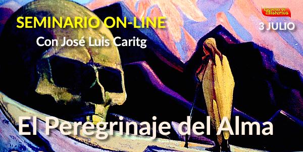 Seminario On-Line El peregrinaje del alma con jose luis caritg escuelas de misterios cabala barcelona