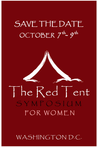 Red Tent Symposium Fall 2011- Save the Date