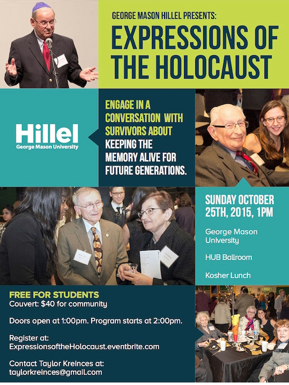 Information regarding Expressions  of the Holocaust is as follows Start date (when you would like your content to be posted) is October 08 2015 and End Date  (when you would like your content to be removed from the screens) is October 26 2015 and Name of Ad/Event is Expressions  of the Holocaust and Url is null-3.jpg and Panel for your ad to be displayed is Main and Group Name is Mason  Hillel and Affiliation is Mason recognized student organization and Email is rdiamond@gmu.edu and Name is Ross Diamond and File is Url and
