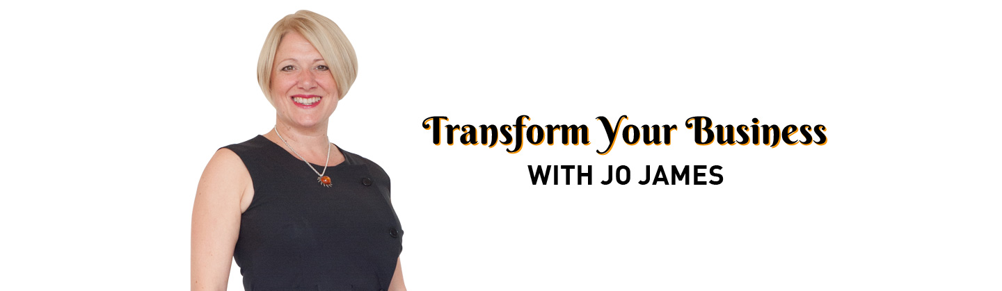 Transform your business with Jo James