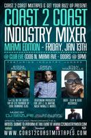 Coast 2 Coast Music Industry Mixer | Miami 1/13