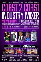 Coast 2 Coast Music Industry Mixer | Miami 2/16