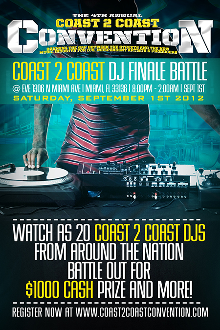 Coast 2 Coast DJ Finale Battle - Coast 2 Coast Convention 2012