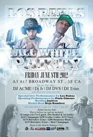 Los Rakas Live ALL WHITE PARTY @ ATMOSPHERE3 JUNE 8TH