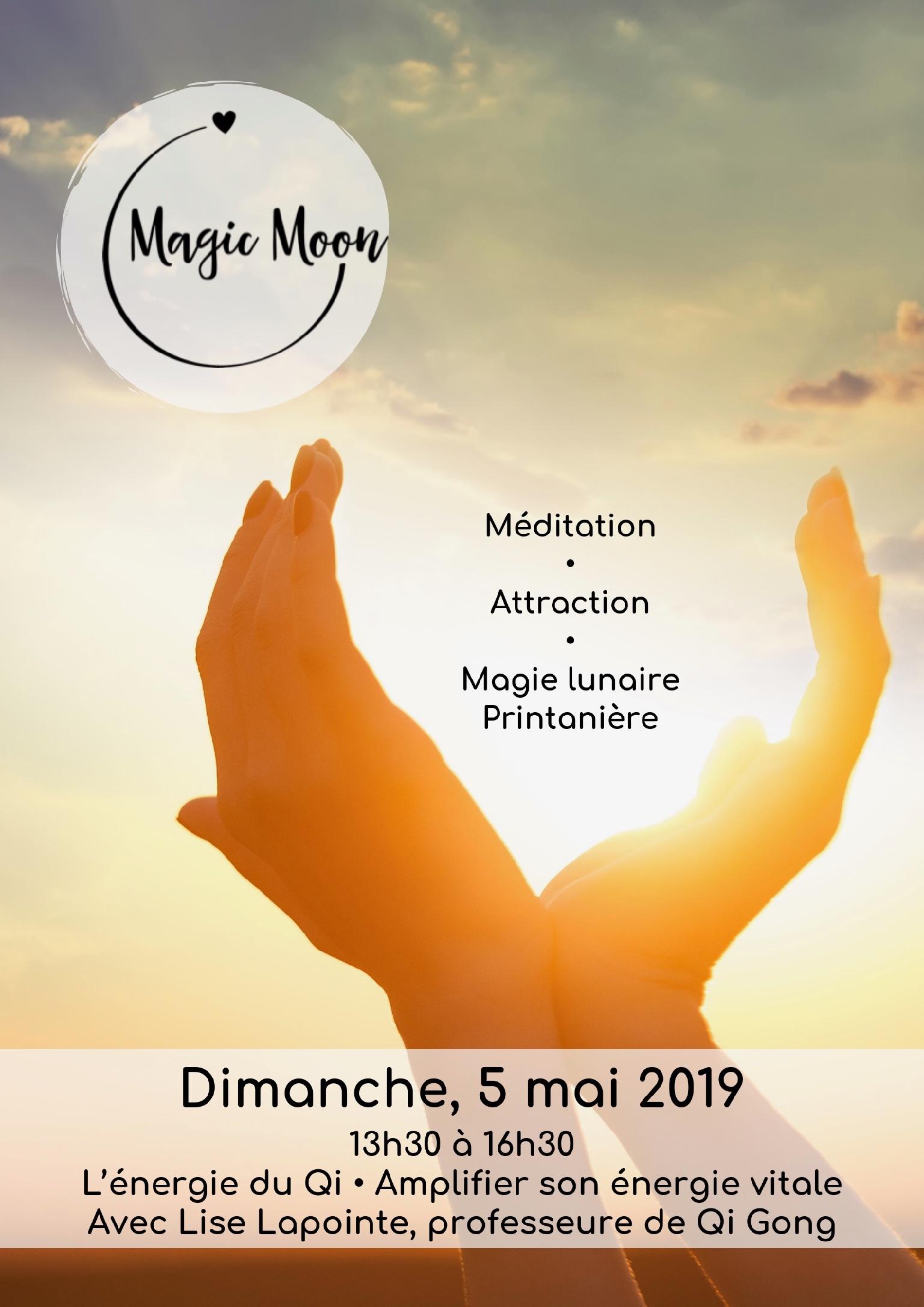 Magic Moon mai 2019 méditation énergie nouvelle lune attraction