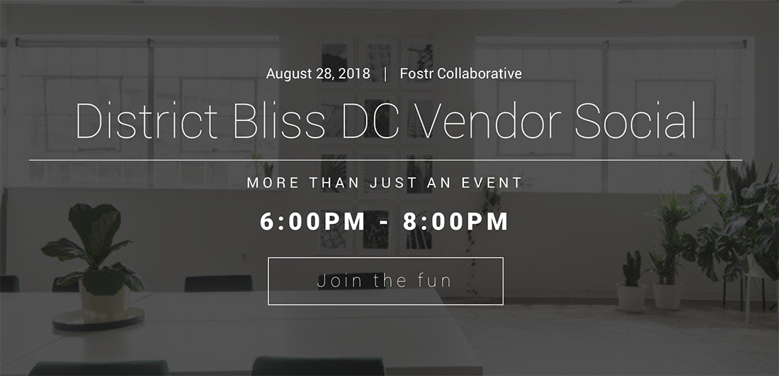 District Bliss Vendor Social in DC at Fostr Collaborative | Creative Networking with light-hearted fun!