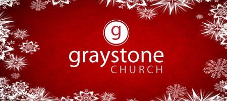 Graystone Church Christmas Service