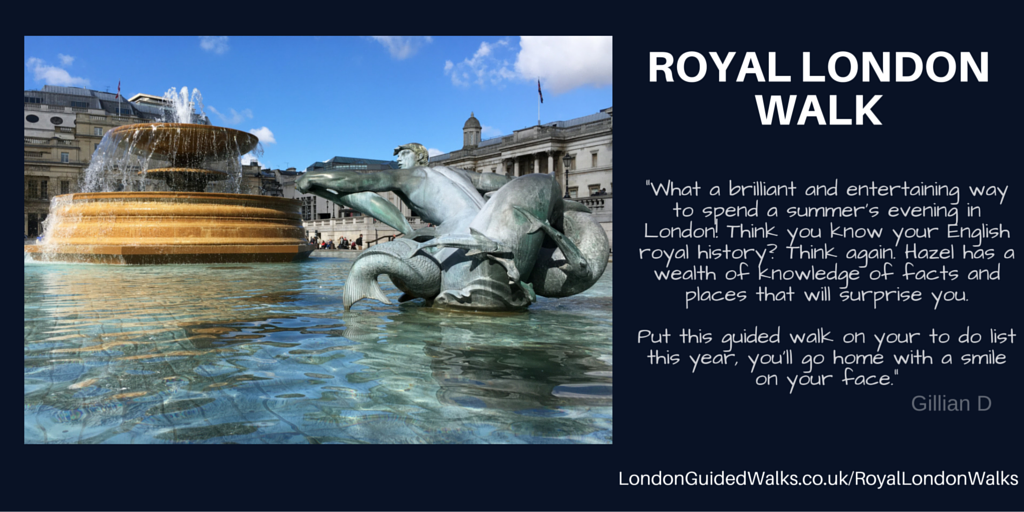 Royal London walking tour