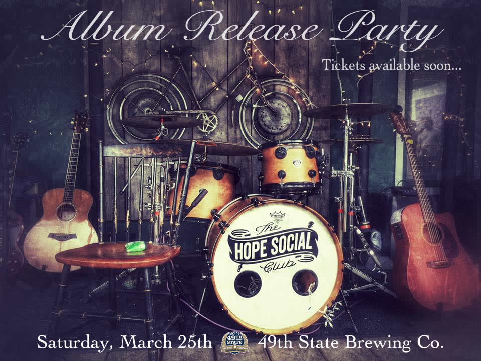 Hope Social Club - Album Release Party!