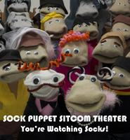 SOCK PUPPET SITCOM THEATER: SEASON ONE