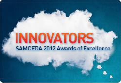 Innovators - SAMCEDA 2012 Awards of Excellence
