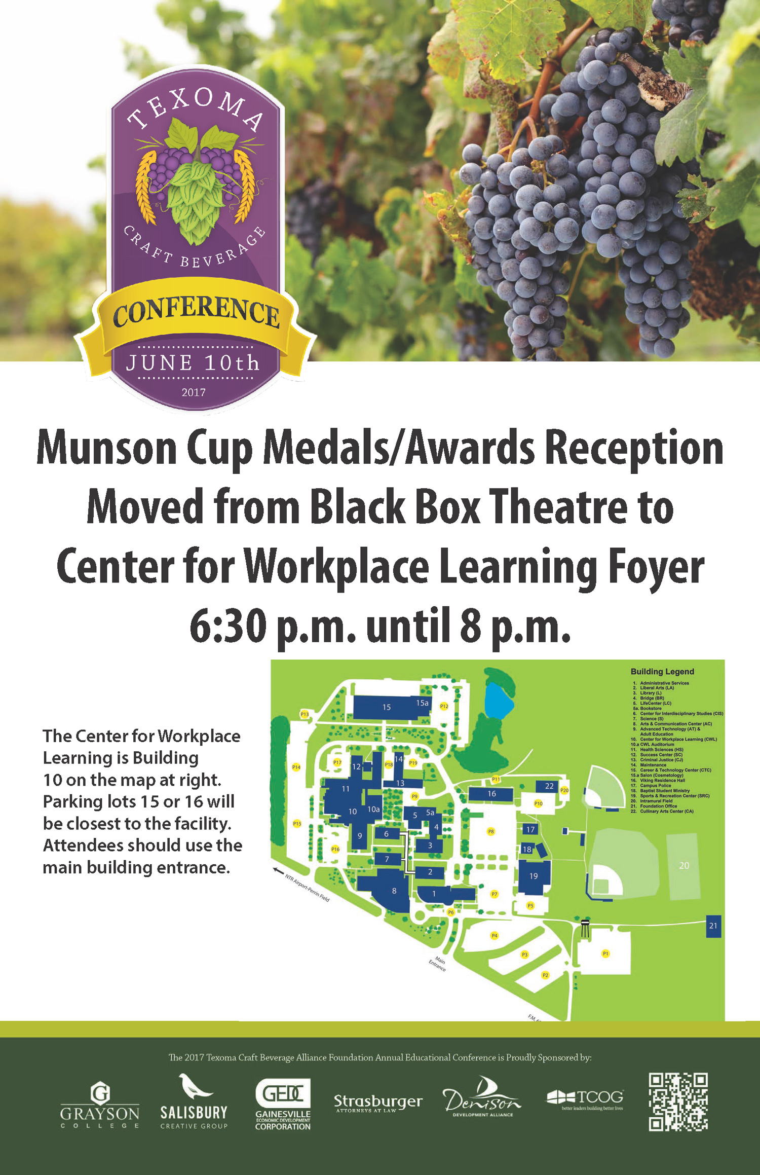 The 2017 TV Munson Cup Non-Commercial Wine Awards location has been moved from the Black Box Theatre to Center for Workplace Learning Foyer