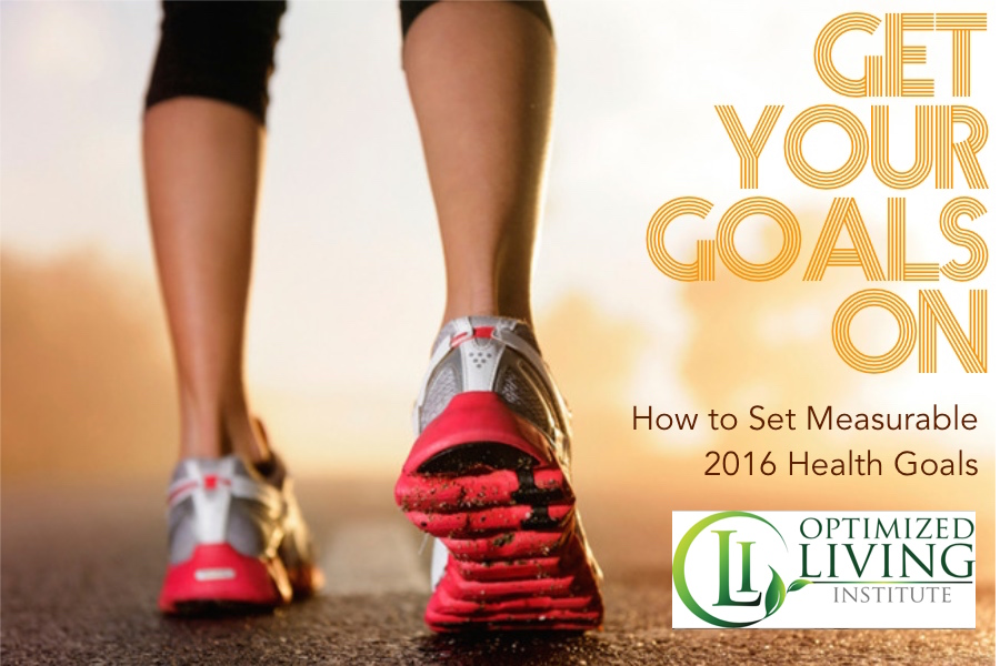 2016 Health Goals with Optimized Living Institute