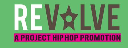 REVOLVE - A Project HIP-HOP Celebration