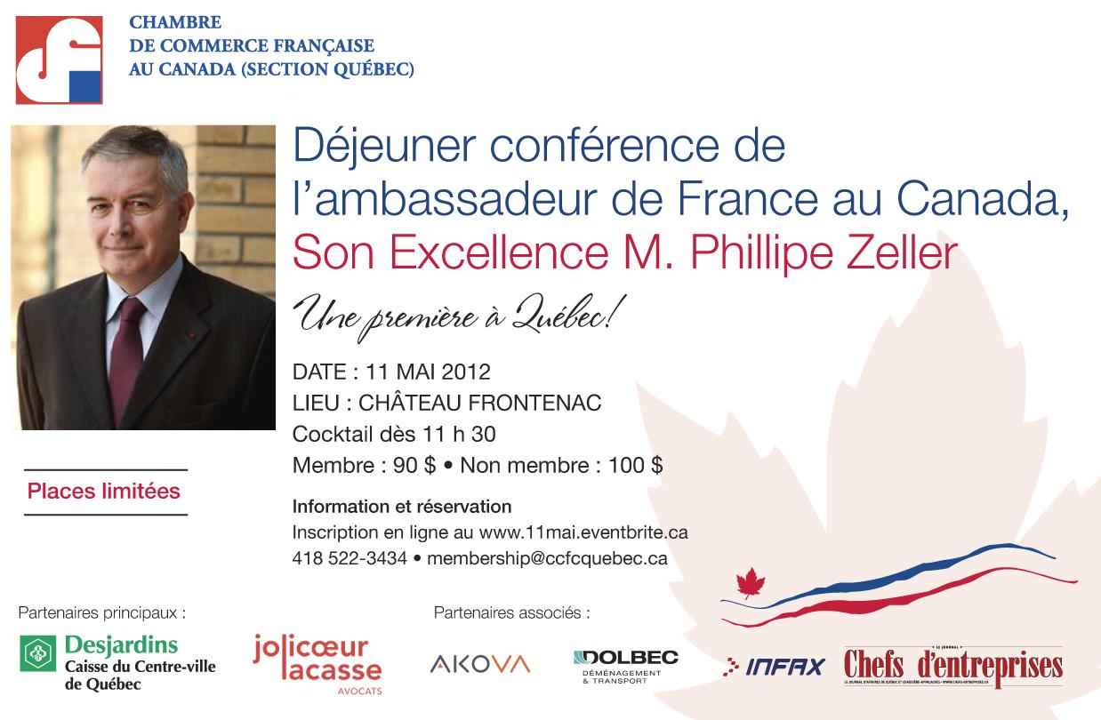 Déjeuner conférence de l'Ambassadeur de France au Canada, Son Excellence M. Philippe Zeller