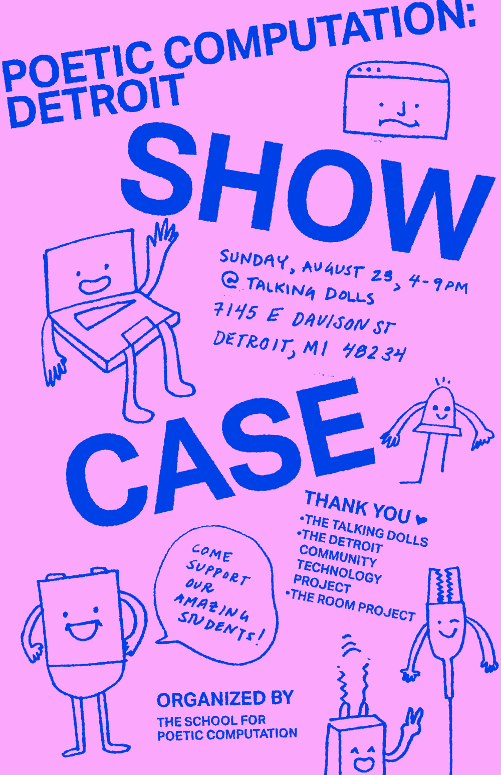 A flyer colored pink and blue with handrawn illustrations of a laptop, terminal window, led, battery, alligator clips and wifi box that has all the details of the showcase written on it.