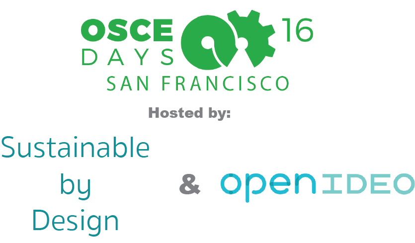 OSCEdays San Francisco, hosted by Sustainable by Design and OpenIDEO