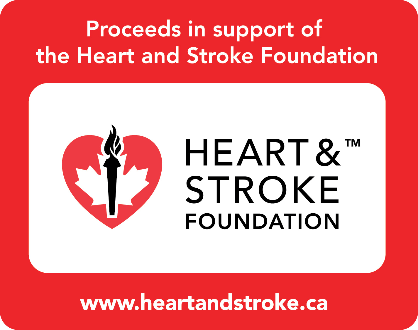 In support of the Edmonton Heart & Stroke Foundation