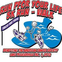 Run Pfor Your Life 5K Run/Walk (2012)