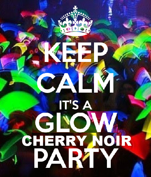 Glow Party at Cherry Noir