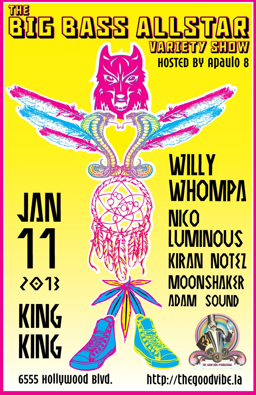 Big Bass Willy Whompa, Nico Luminous, Kiran Notez, Moonshaker, Adam Sound