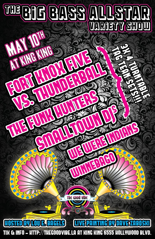 The Big Bass Allstar Variety Show w/ Fort Knox Five, The Funk Hunters, Smalltown DJs, Winnebago, We Were Indians, Dave Zaboski, King King, Los Angeles, Hollywood