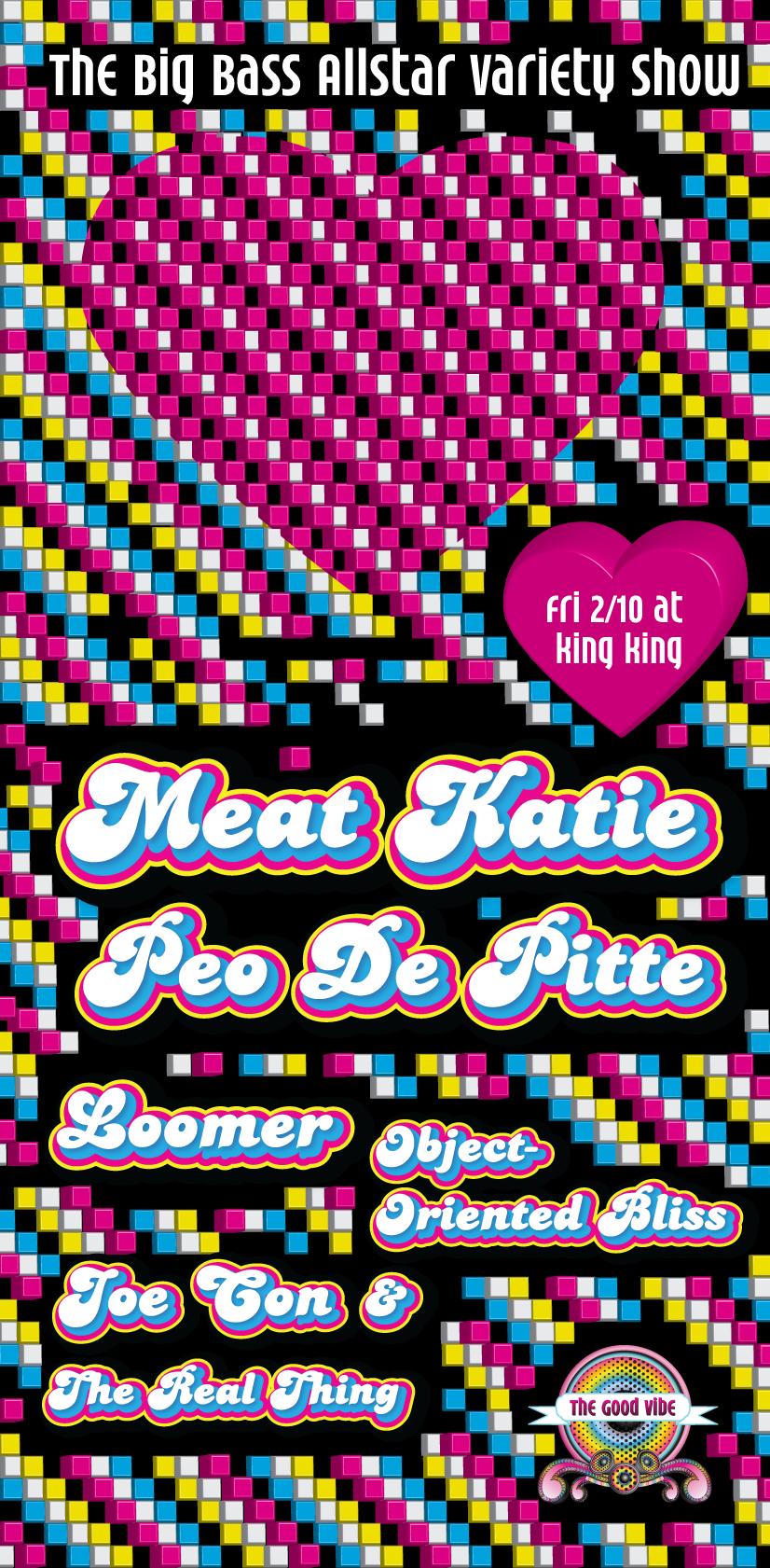Meat Katei & Peo De Pitte at King King